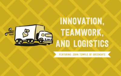 Innovation, Teamwork, and Logistics: Interview with GreenGate's John Temple