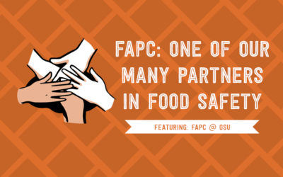 FAPC: One of our Many Partners in Food Safety