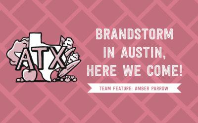 BrandStorm in Austin, Here we Come!