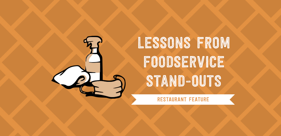Lessons from Foodservice Stand-Outs During a Pandemic