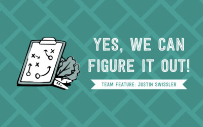 Yes, We can Figure it Out! – Team Highlight: Justin Swissler