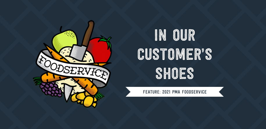 In Our Customer's Shoes